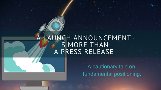 positioning a launch announcement
